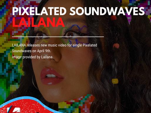 Pixelated Soundwaves   Lailana