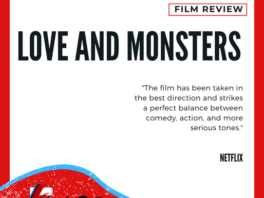 Love and Monsters | Review
