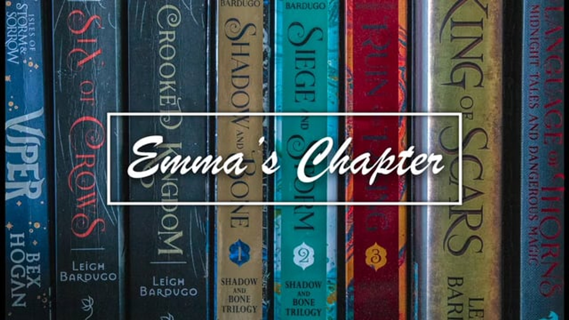 Emma's Chapter