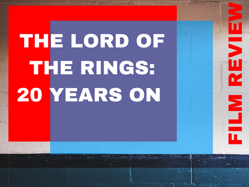 The Lord of The Rings | 20 Years On