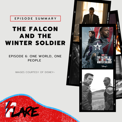 Series Finale: One World, One People | The Falcon and The Winter Soldier