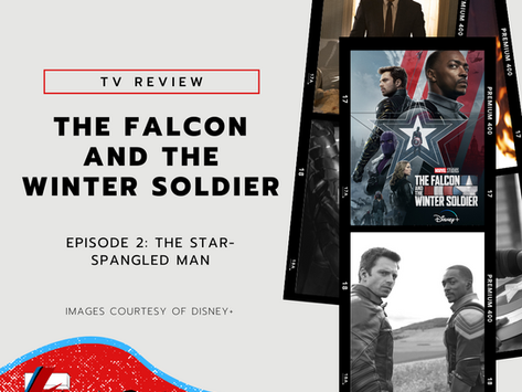 Episode Two: The Star-Spangled Man   The Falcon and The Winter Soldier