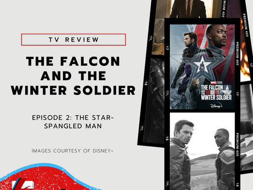 Episode Two: The Star-Spangled Man | The Falcon and The Winter Soldier