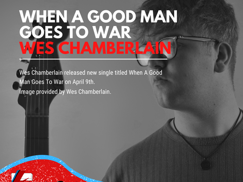 When A Good Man Goes To War | Wes Chamberlain