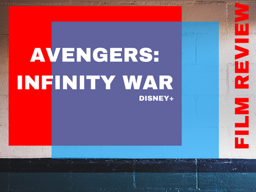 Avengers: Infinity War | Review