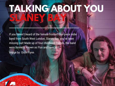 Talking About You | Slaney Bay