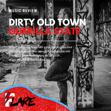 Dirty Old Town   Guerilla State