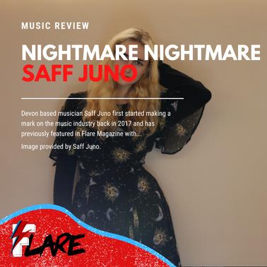 Nightmare Nightmare   Saff Juno