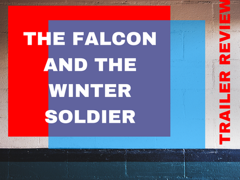 The Falcon and the Winter Soldier   Trailer Review