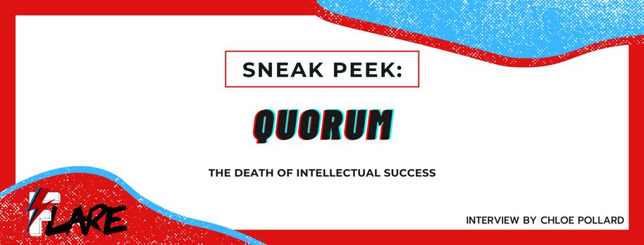 Quorum: The Death Of Intellectual Success
