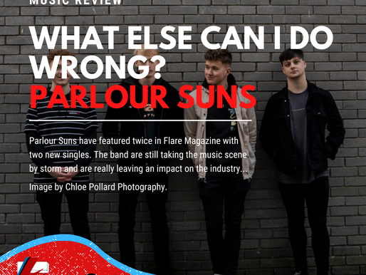 What Else Can I Do Wrong? | Parlour Suns