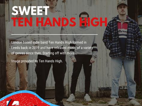 Sweet | Ten Hands High
