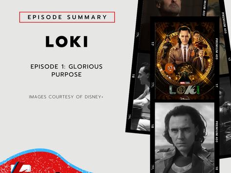 Episode One: Glorious Purpose   Loki