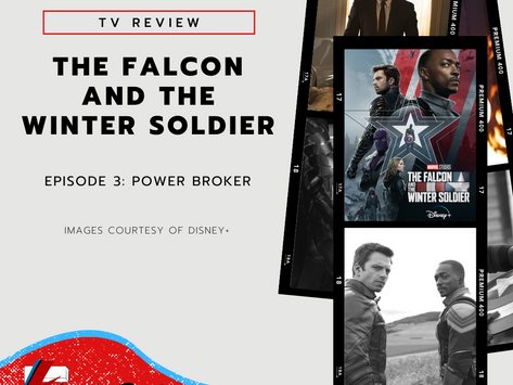 Episode Three: Power Broker   The Falcon and The Winter Soldier