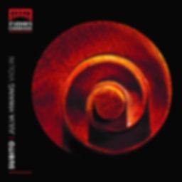 Julia Hwang (violin) CD: Subito (Signum records, St John's College Cambridge)