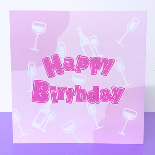 Birthday Card - Pink Prosecco & Wine