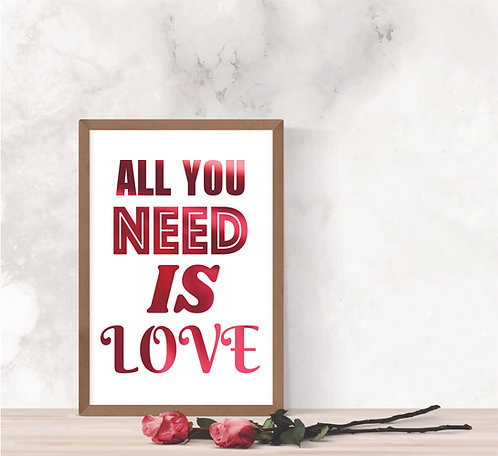 Wall Art - All You Need is Love - Hot Foiled (Unframed)