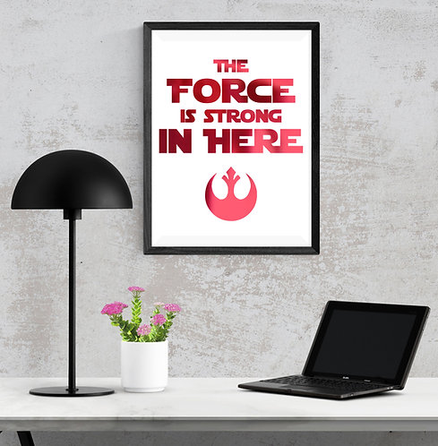 Wall Art - Star Wars - Force is Strong - Hot Foiled (Unframed)