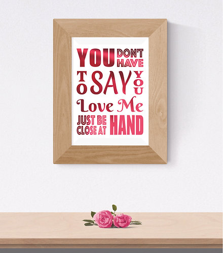 Wall Art - Just Be Close at Hand - Hot Foiled (Unframed)