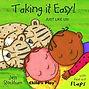 taking it easy