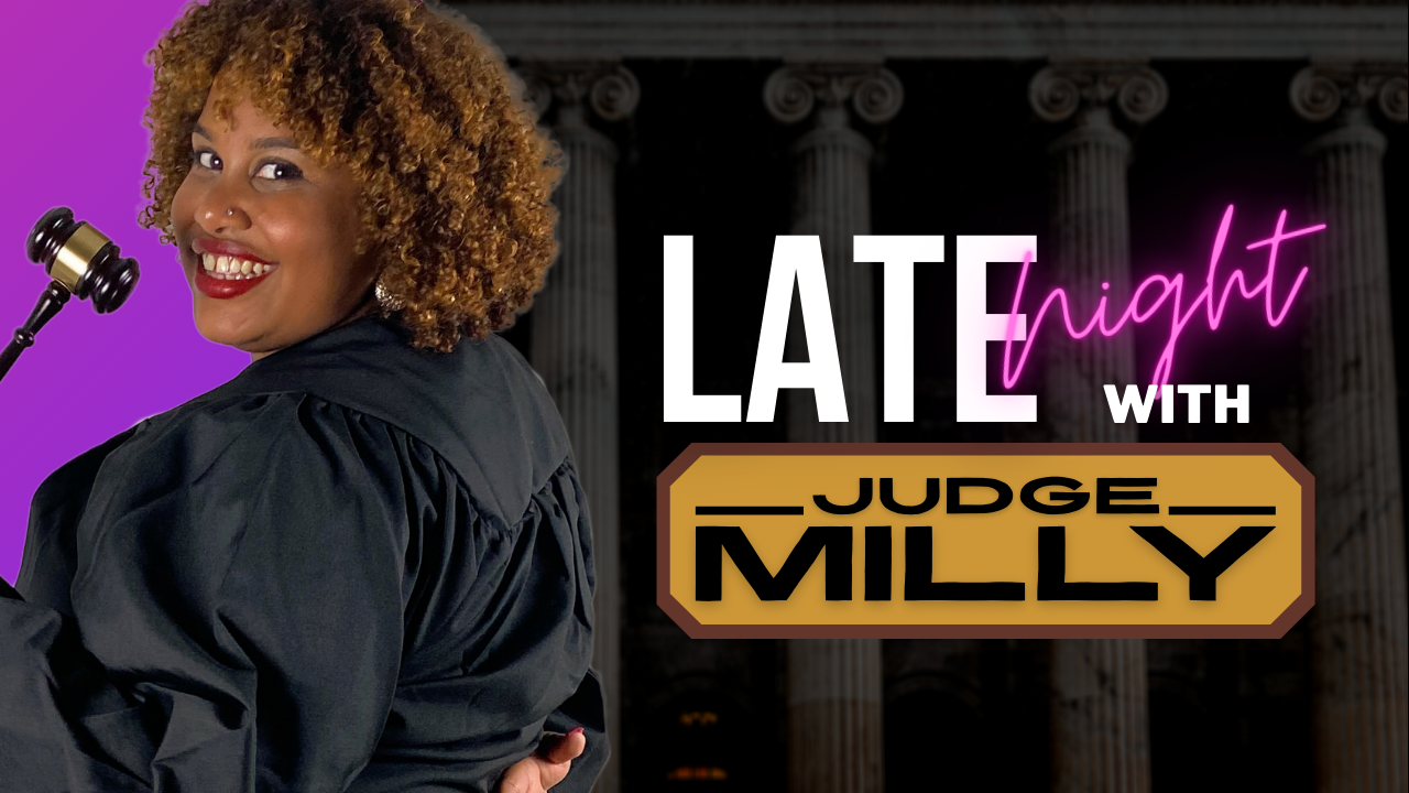 Late Night with Judge Milly.png