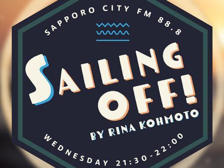 2021.1.6:   【ラジオ】新番組「Sailing Off!」Sapporo City FMにて毎週水曜21:30〜放送開始 | New radio show every Wednesday