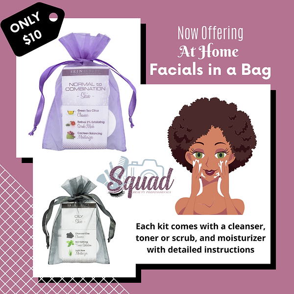 Now Offering At Home Facials in a Bag.pn