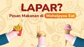 Sekarang Bisa Pesan makan Dari Wehelpyou Eat, Banyak Metode Pembayarannya Loh