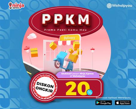 PPKM: Promo Pasti Kamu Mau, Eksklusif Pesan Ninja Xpress di Wehelpyou