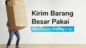 Wehelpyou Cargo Delivery Solusi Pengiriman Dengan Berat dan Dimensi Besar