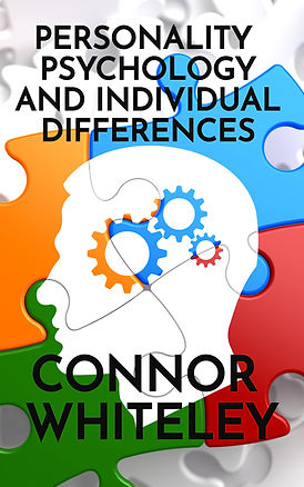 personality psychology and individual differences by connor whiteley