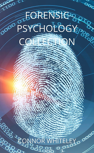 forensic psychology collection by connor whiteley