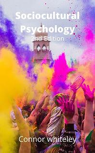 sociocultural psychology, social psychology, cultural psychology