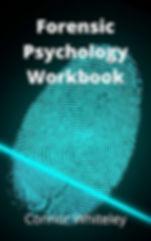 forensic psychology, forensic psychology workbook, crime psychology, criminal psychology