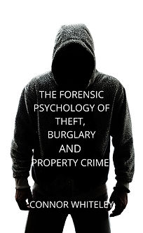 forensic psychology of theft by connor whiteley