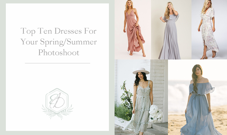 Top Ten Dresses For Your Spring/Summer Engagement Session