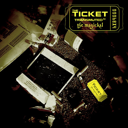 The Ticket Transmuted