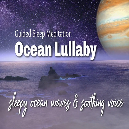 Guided Sleep Meditation Ocean Lullaby & Soothing Voice to Lull You to Sleep MP3