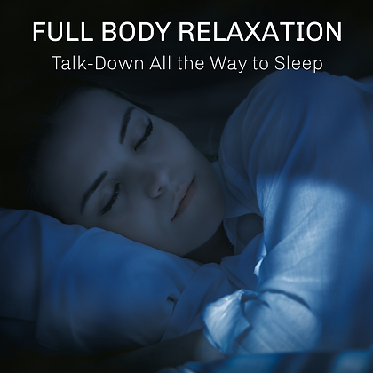 Full Body Relaxation Talk-Down All the Way to Sleep MP3