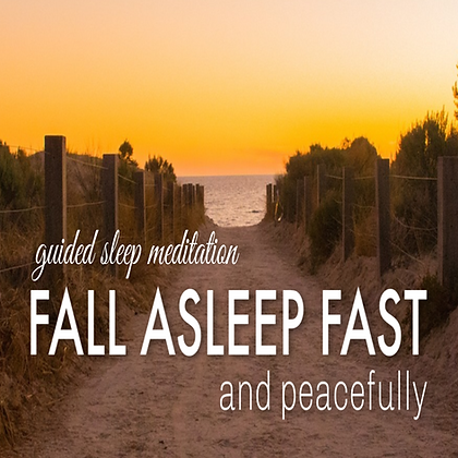 Fall Asleep Fast and Peacefully Guided Sleep MeditationMP3