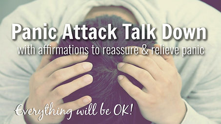 Panic Attack Talk Down