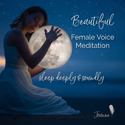 Beautiful Female Voice Meditation to Sleep Deeply and Soundly MP3