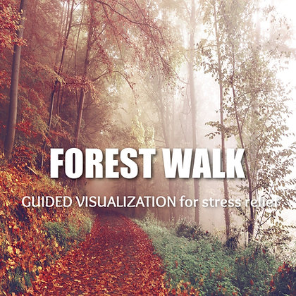 Forest Walk Guided Visualization for Stress Relief MP3