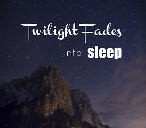 Twilight Fades into Sleep MP3