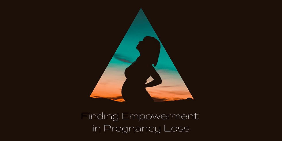 Finding Empowerment in Pregnancy Loss