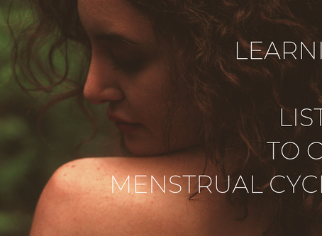 Learning to listen to our menstrual cycles