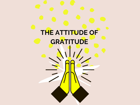 3 Ways to LEVEL UP your Attitude of Gratitude Practice