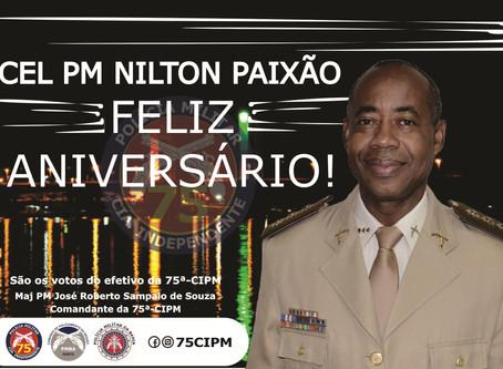 75ªCIPM - PARABENIZA O CORONEL PM NILTON PAIXÃO, COMANDANTE DO CPRN