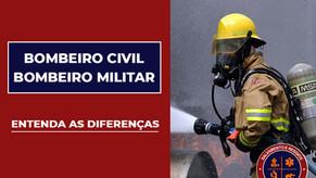 Diferenças do Bombeiro Civil para o Bombeiro Militar