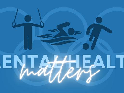 Mental Health Matters: Olympics Edition